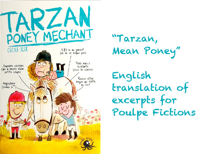 Tarzan, Poney Méchant (Tarzan, Mean Poney) - first 2 chapters translated into English for Poulpe Fictions